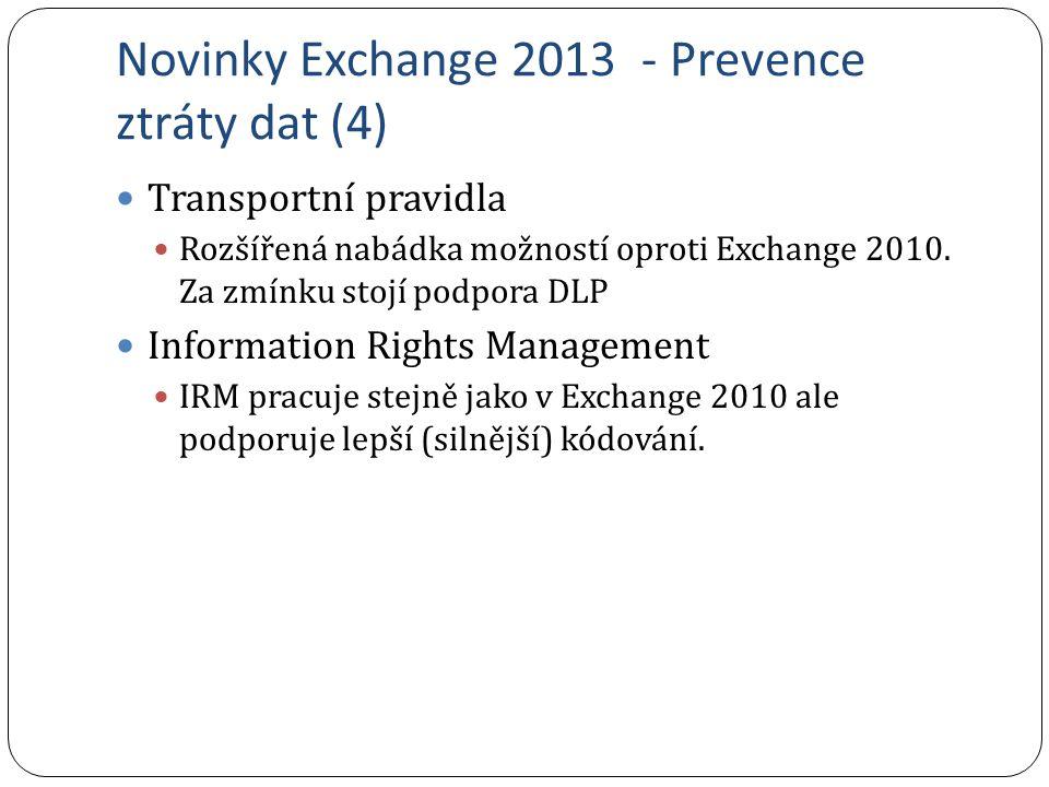Novinky Exchange 2013 - Prevence ztráty dat (4)