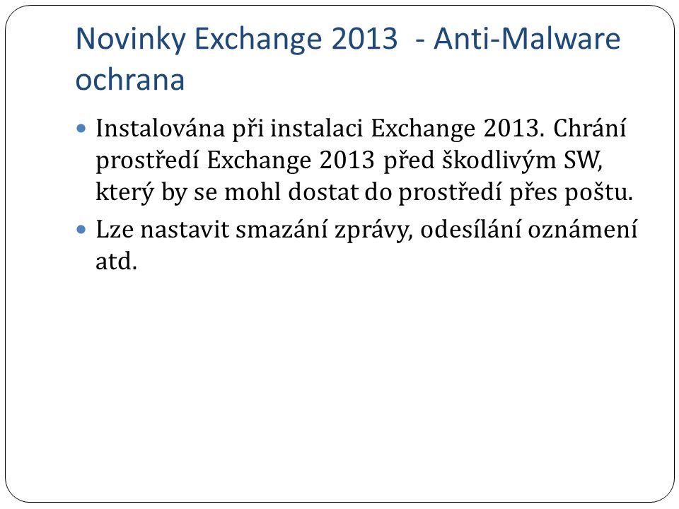 Novinky Exchange 2013 - Anti-Malware ochrana