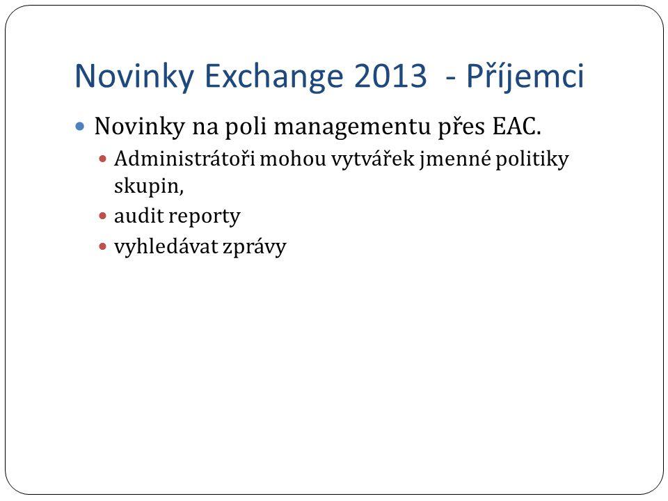 Novinky Exchange 2013 - Příjemci