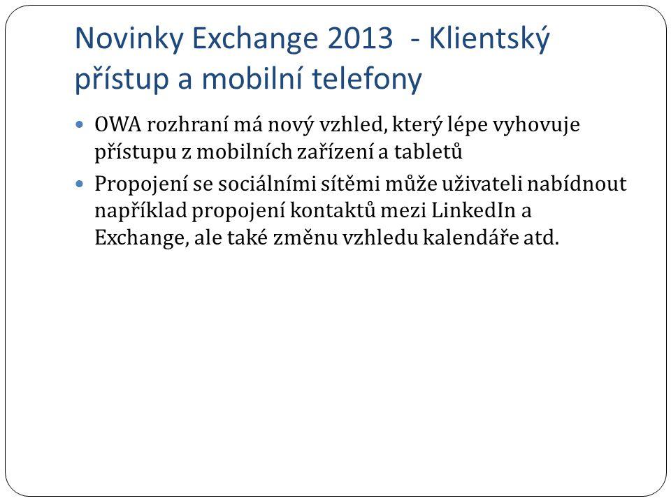 Novinky Exchange 2013 - Klientský přístup a mobilní telefony
