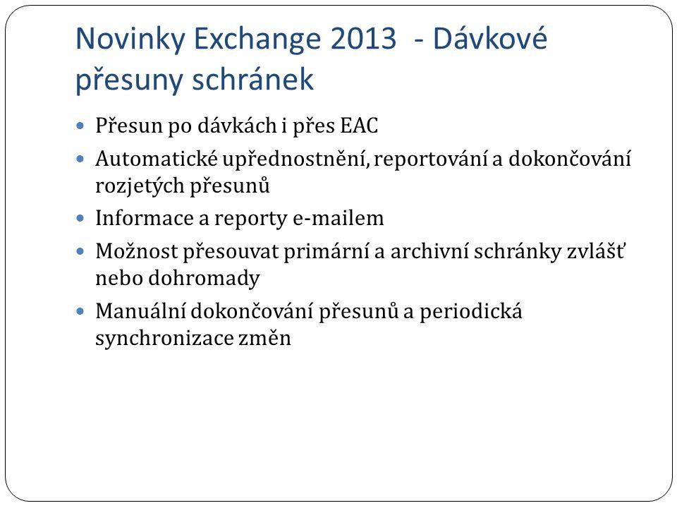 Novinky Exchange 2013 - Dávkové přesuny schránek