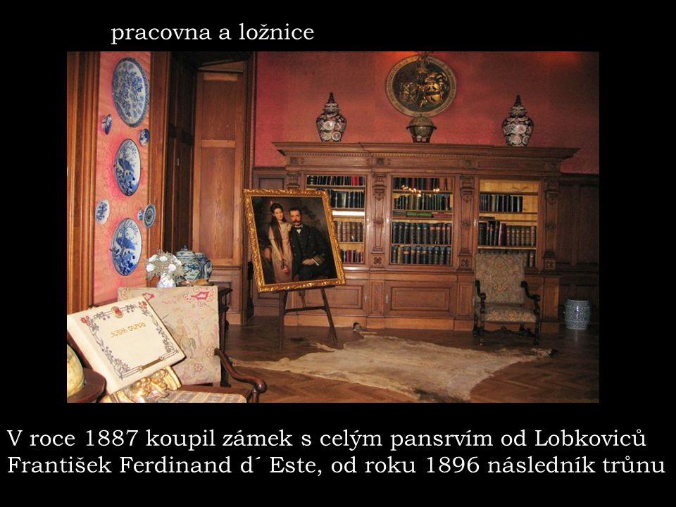 pracovna a ložnice V roce 1887 koupil zámek s celým pansrvím od Lobkoviců. František Ferdinand d´ Este, od roku 1896 následník trůnu.