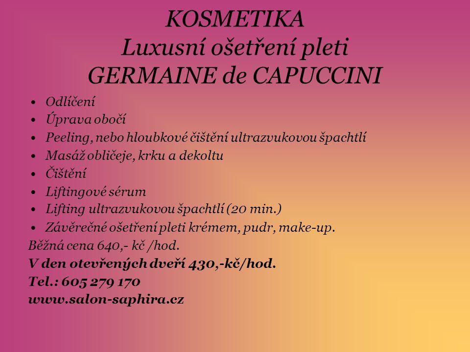 KOSMETIKA Luxusní ošetření pleti GERMAINE de CAPUCCINI