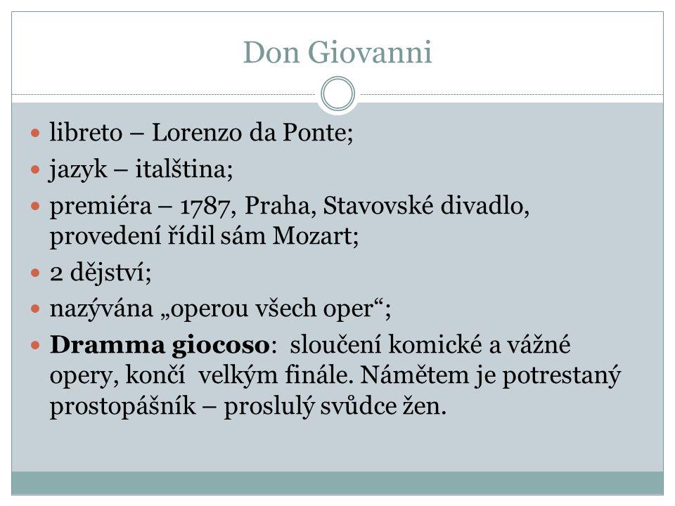 Don Giovanni libreto – Lorenzo da Ponte; jazyk – italština;