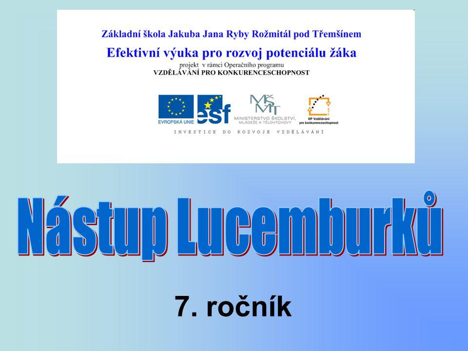 Nástup Lucemburků 7. ročník