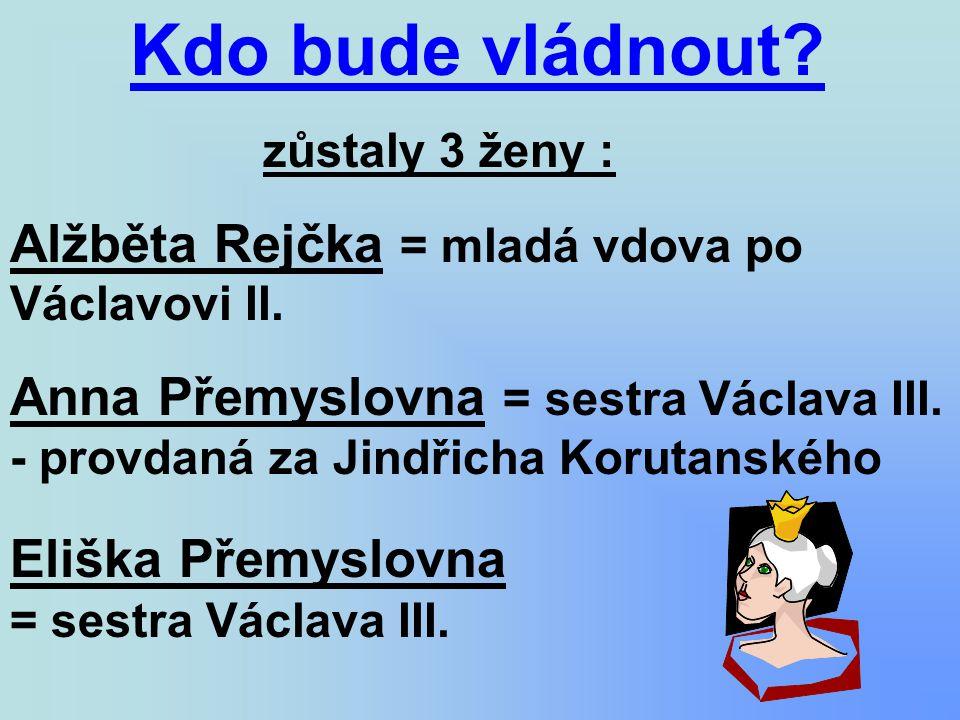 Alžběta Rejčka = mladá vdova po Václavovi II.