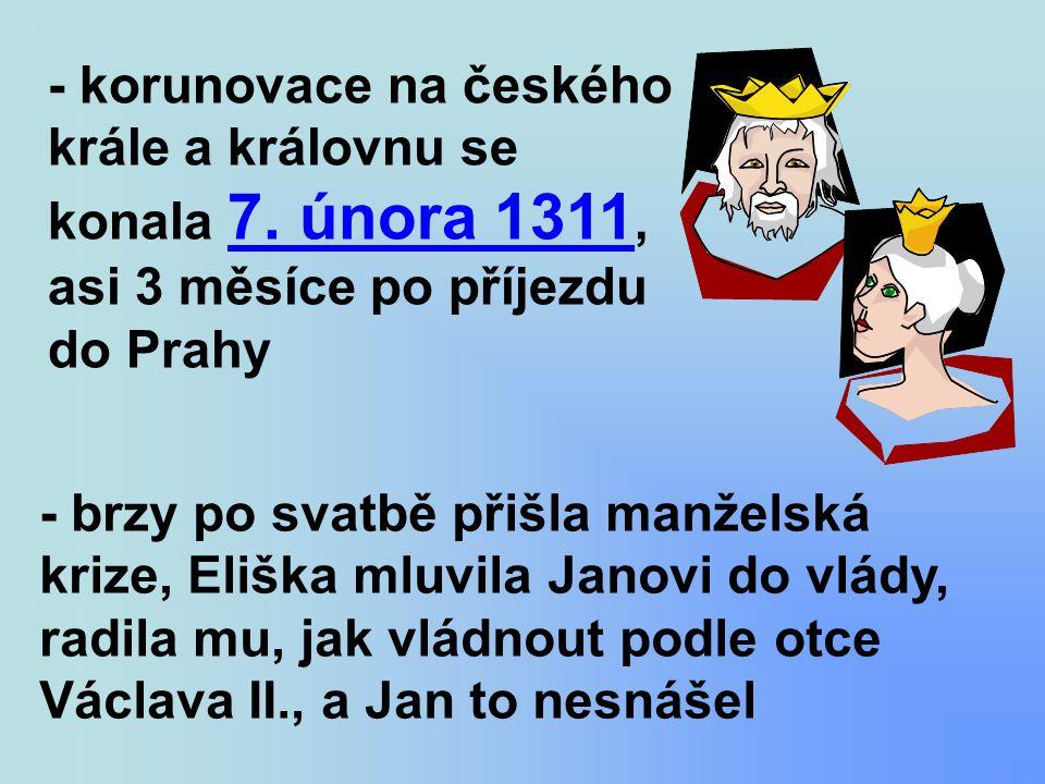 - korunovace na českého krále a královnu se konala 7