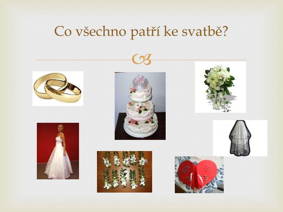 Co všechno patří ke svatbě