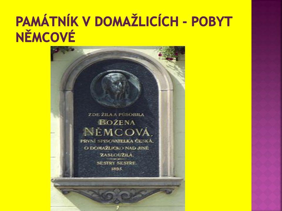Památník v Domažlicích - pobyt Němcové