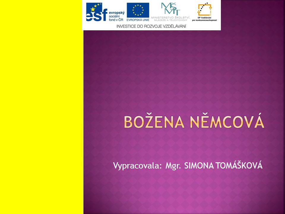 Vypracovala: Mgr. SIMONA TOMÁŠKOVÁ