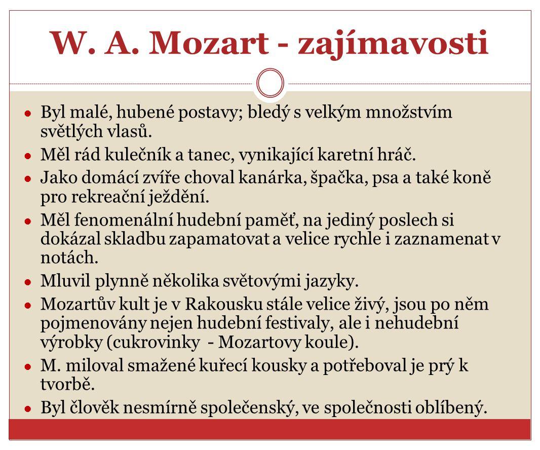 W. A. Mozart - zajímavosti