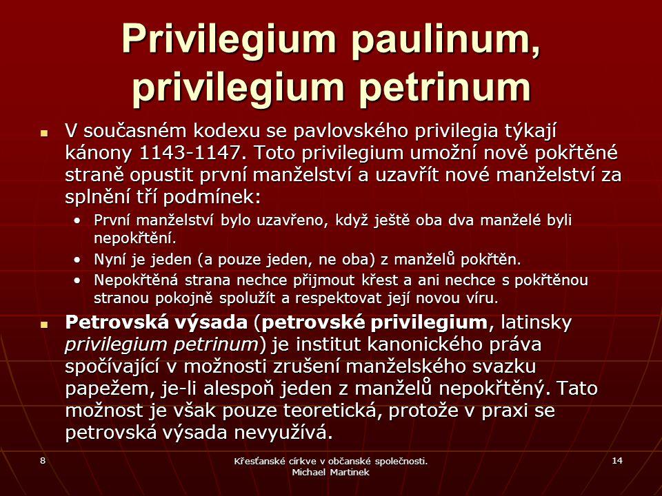 Privilegium paulinum, privilegium petrinum