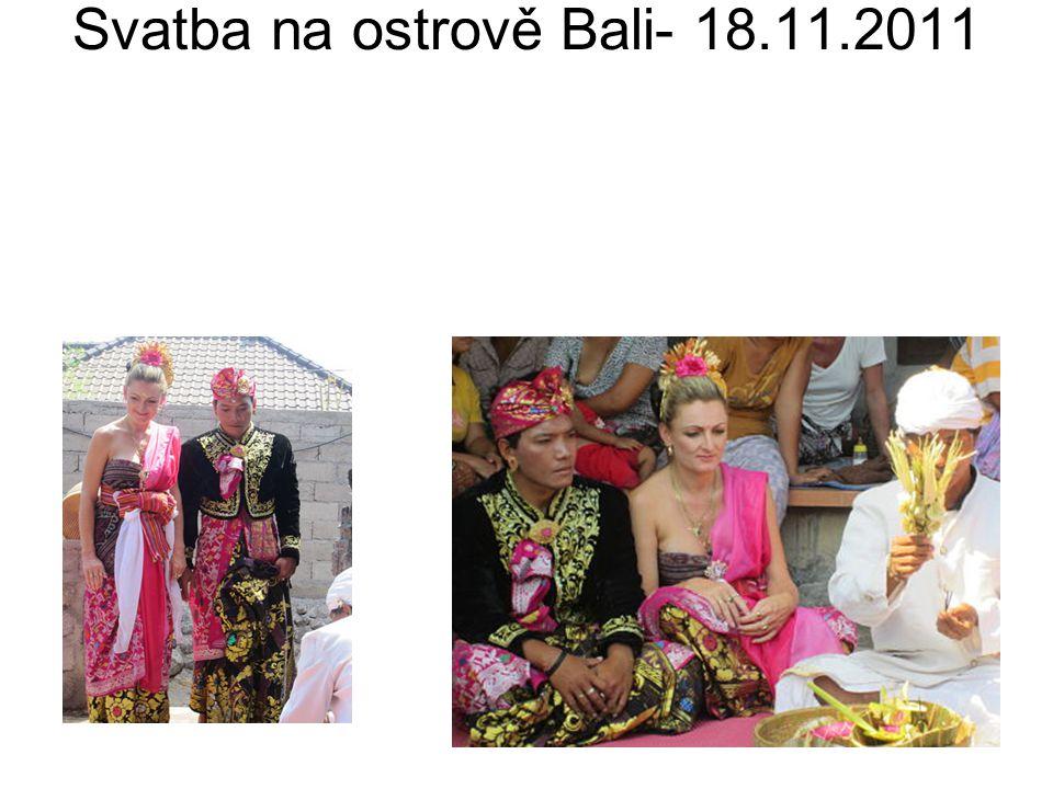 Svatba na ostrově Bali- 18.11.2011