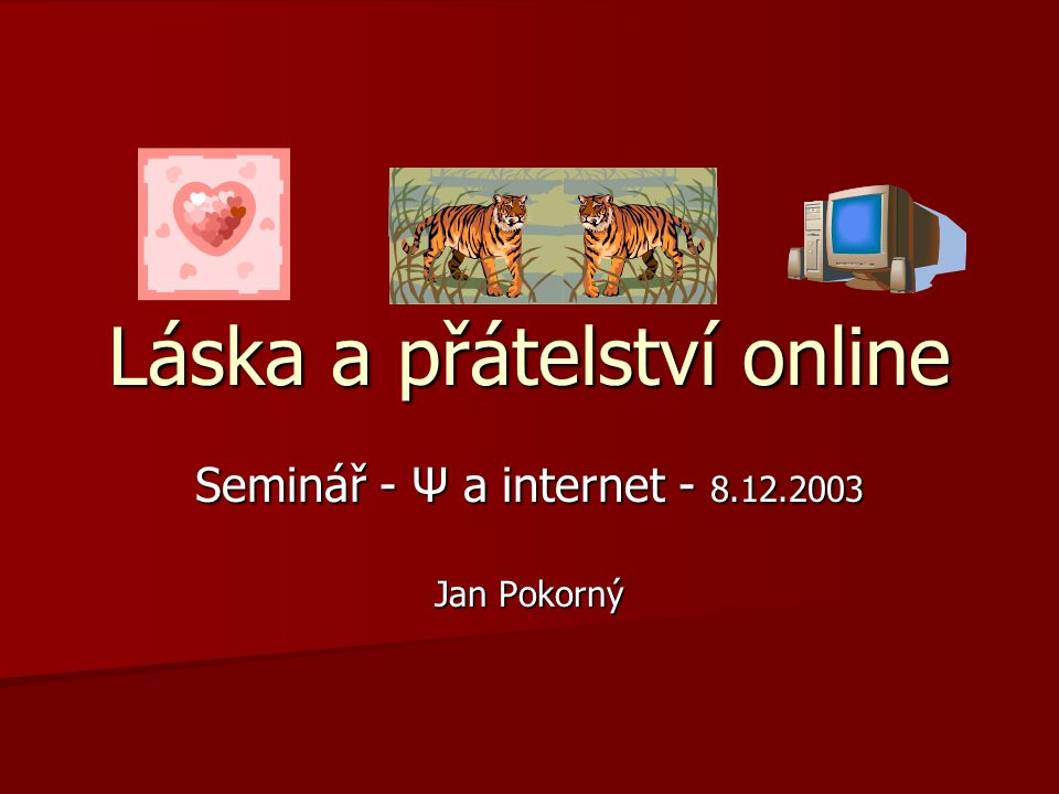 Láska a přátelství online