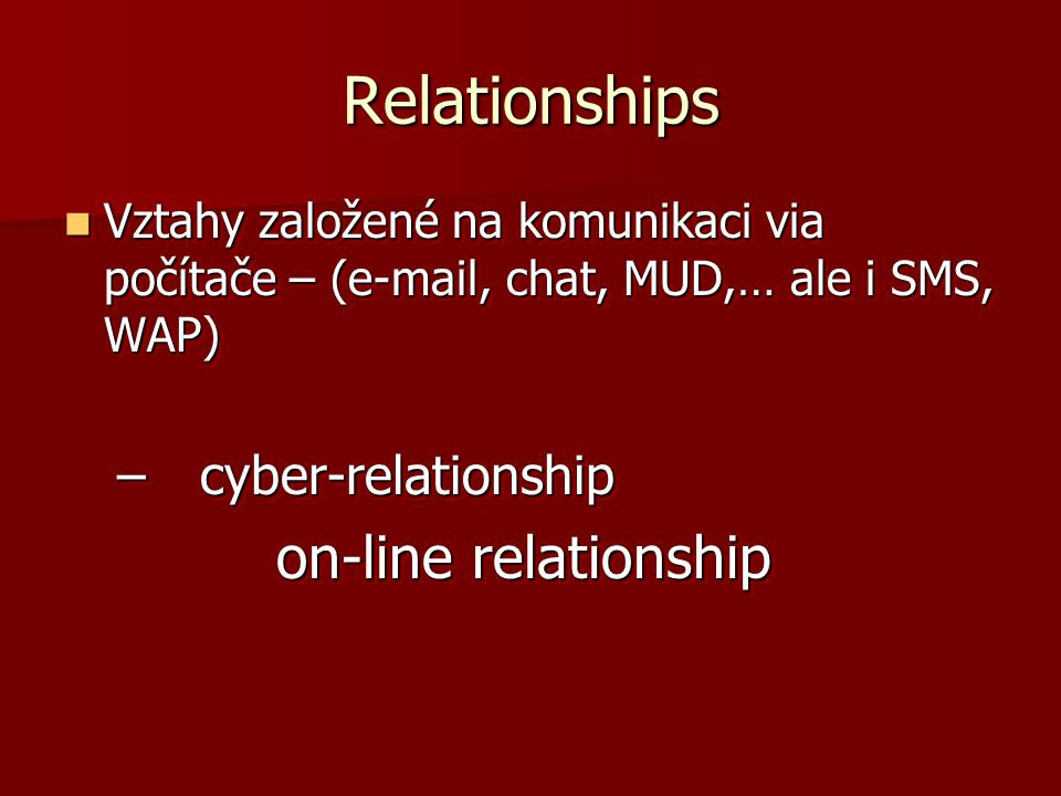 Relationships on-line relationship cyber-relationship
