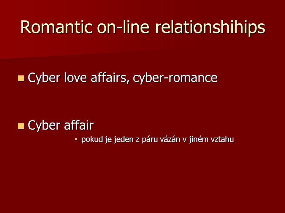 Romantic on-line relationshihips