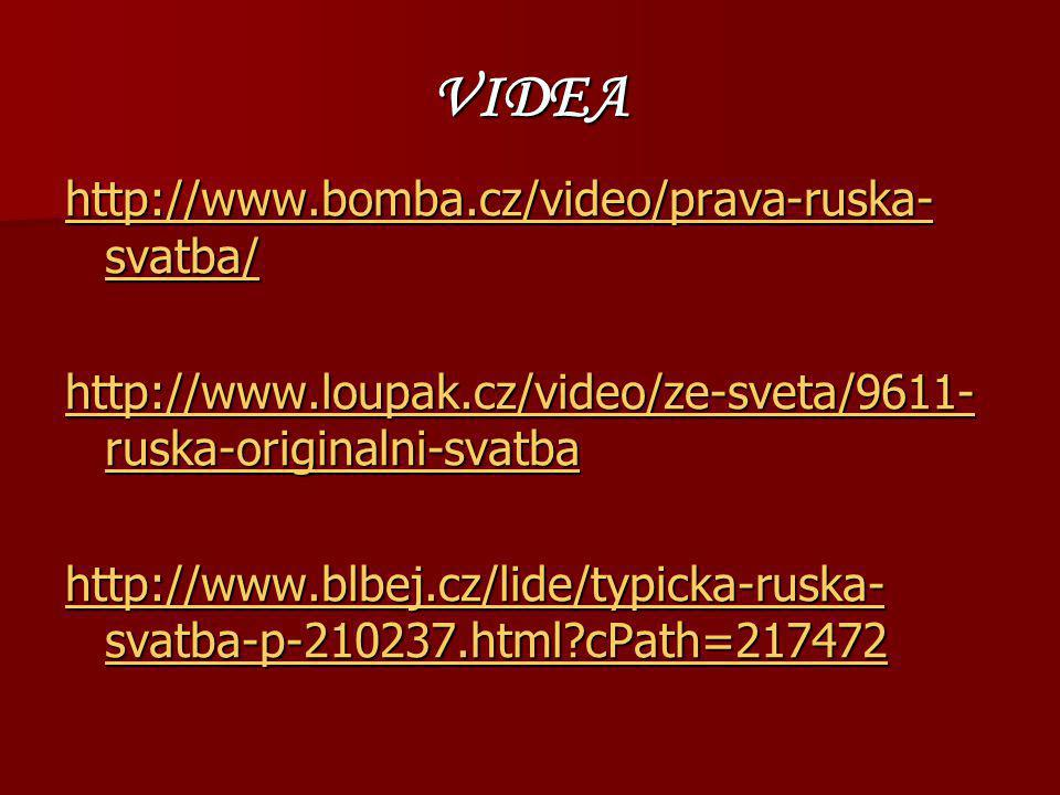 VIDEA http://www.bomba.cz/video/prava-ruska-svatba/