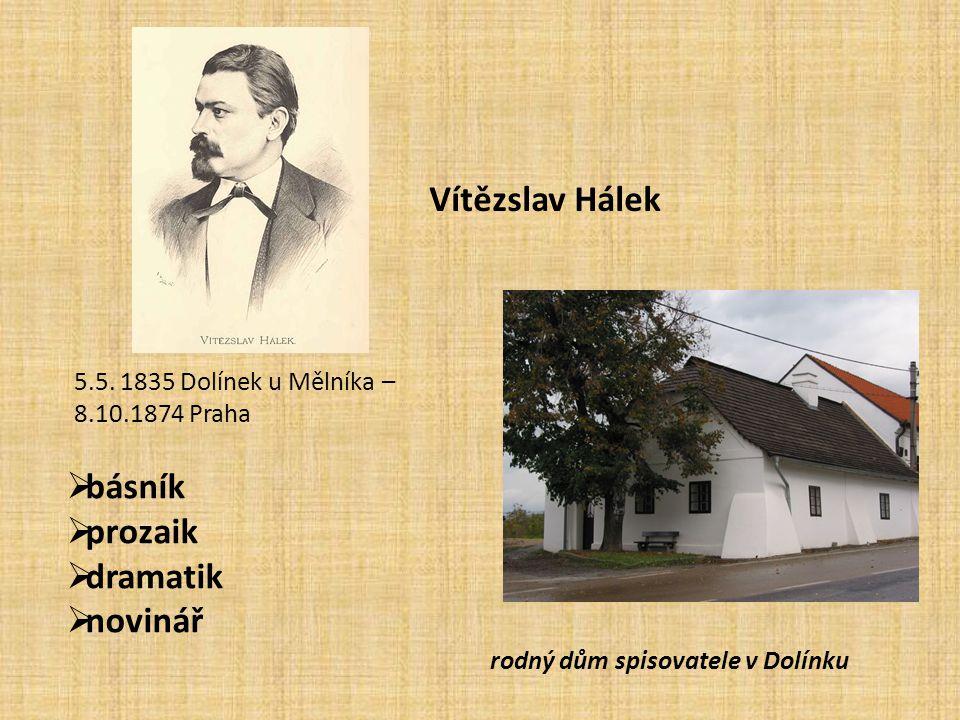 Vítězslav Hálek básník prozaik dramatik novinář
