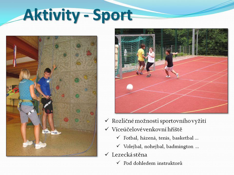 Aktivity - Sport Rozličné možnosti sportovního vyžití