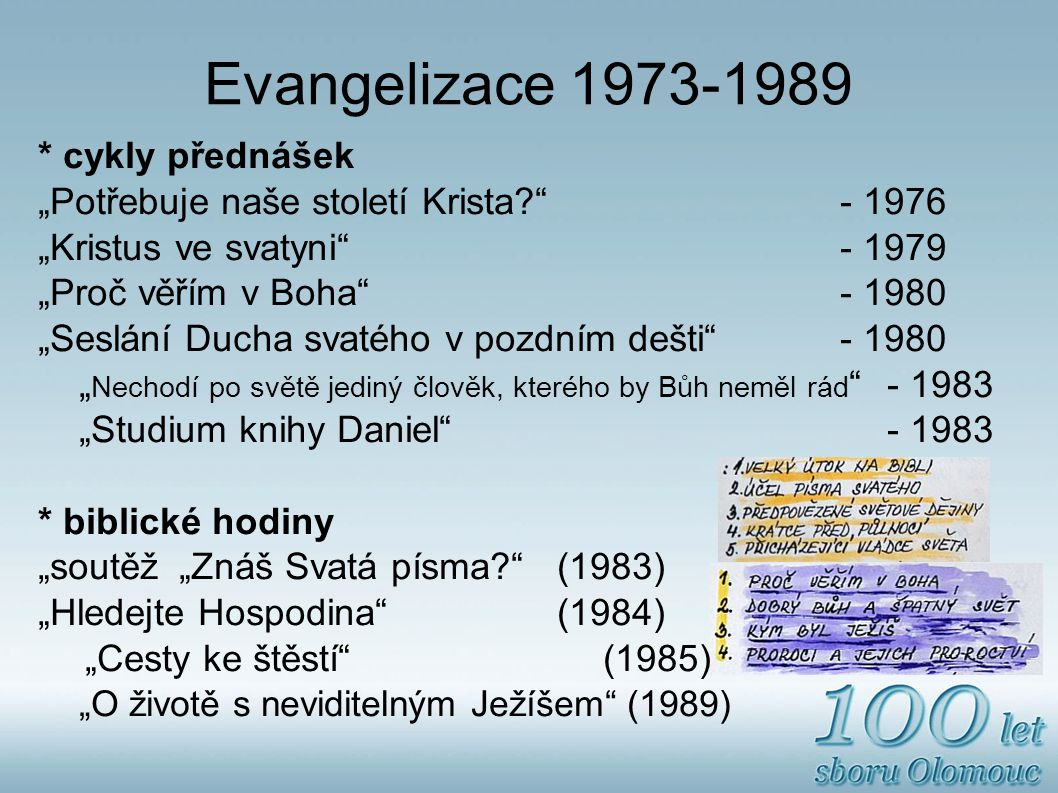 Evangelizace 1973-1989 * cykly přednášek