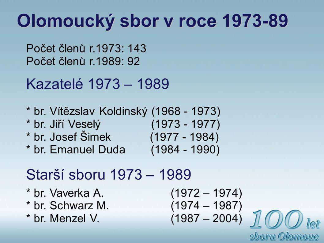 Olomoucký sbor v roce 1973-89 Kazatelé 1973 – 1989