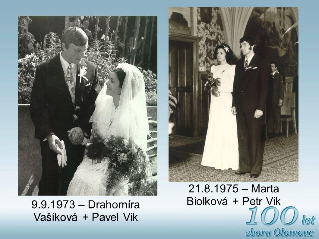21.8.1975 – Marta Biolková + Petr Vik