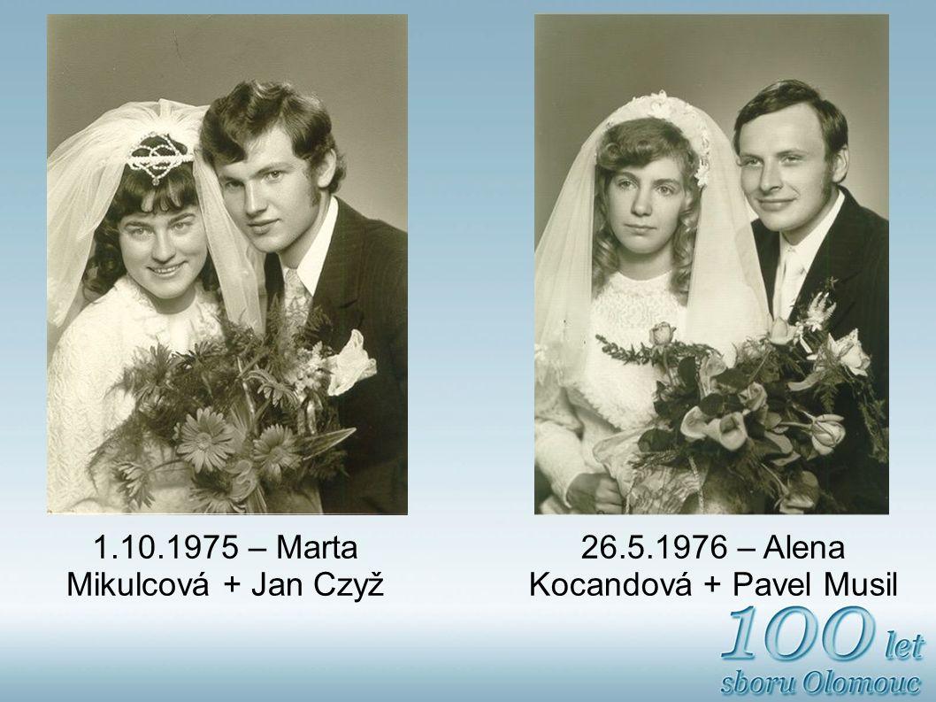 1.10.1975 – Marta Mikulcová + Jan Czyž
