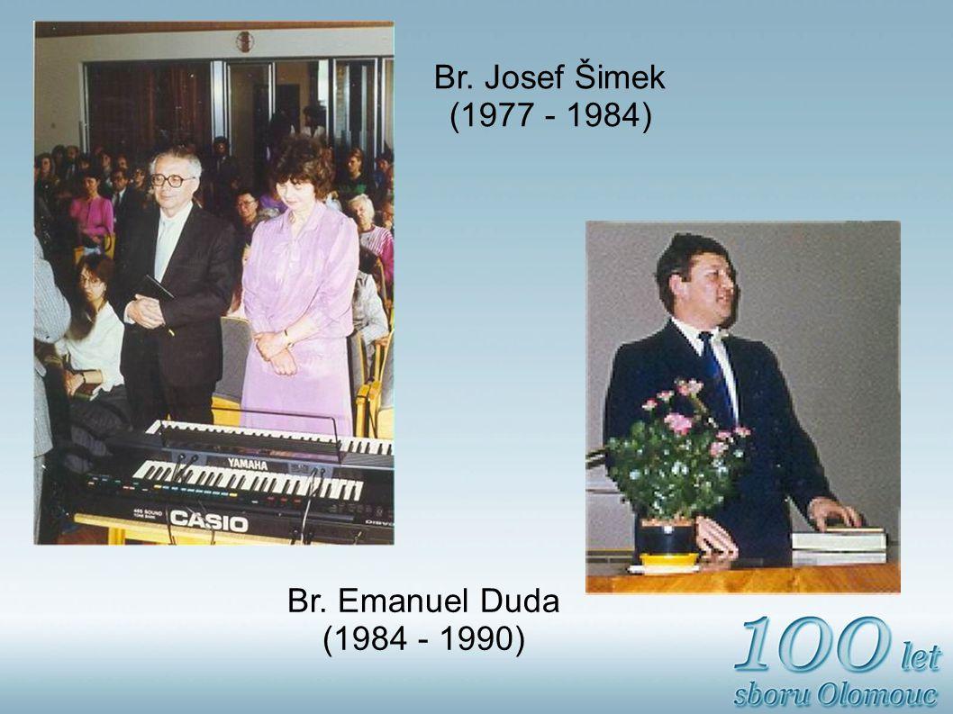 Br. Josef Šimek (1977 - 1984) Br. Emanuel Duda (1984 - 1990)