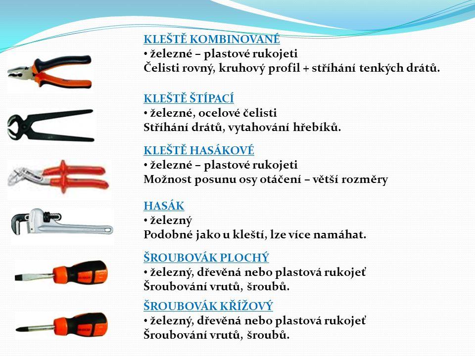 KLEŠTĚ KOMBINOVANÉ železné – plastové rukojeti. Čelisti rovný, kruhový profil + stříhání tenkých drátů.
