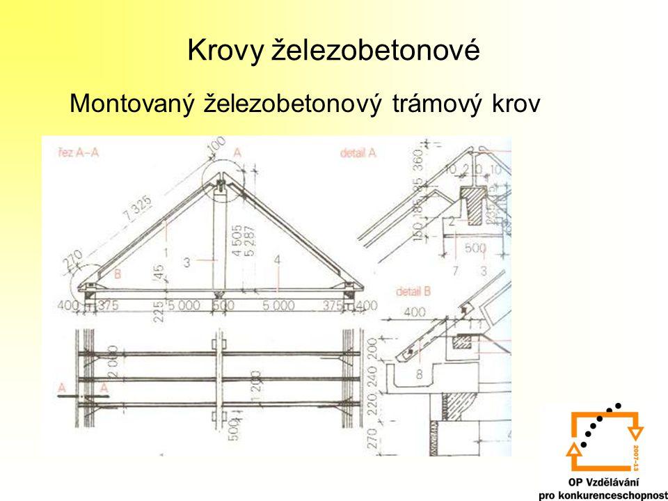 Krovy železobetonové Montovaný železobetonový trámový krov