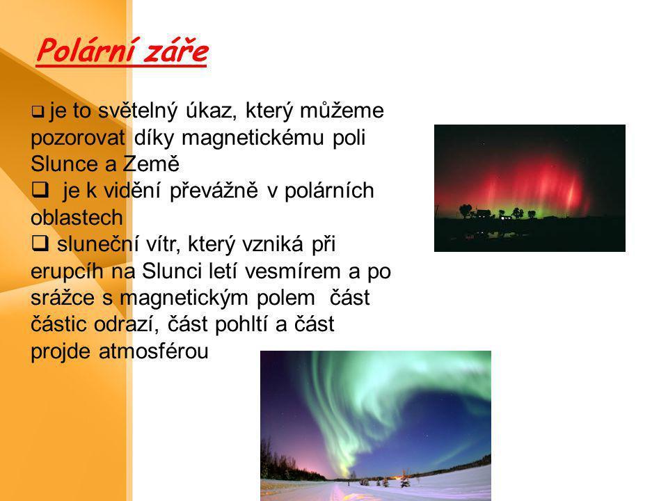 Polární záře je k vidění převážně v polárních oblastech