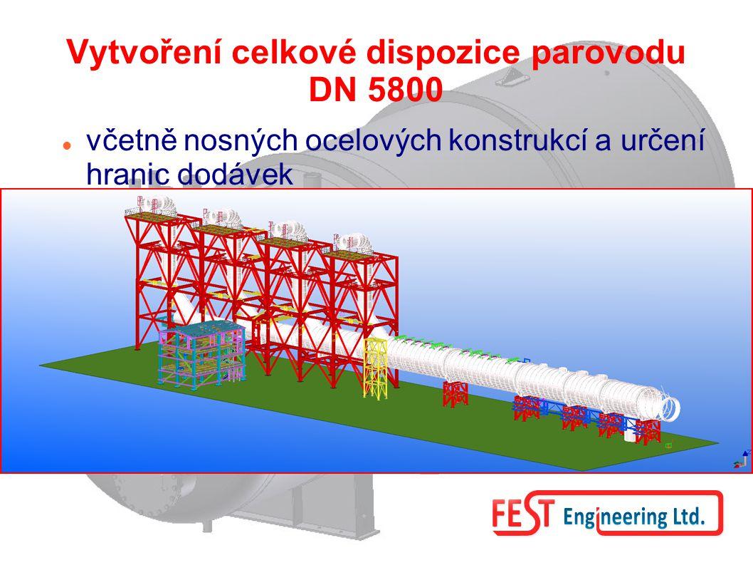 Vytvoření celkové dispozice parovodu DN 5800