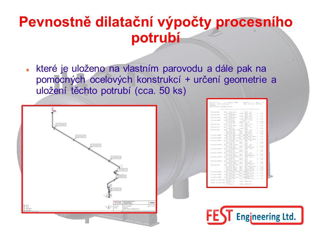 Pevnostně dilatační výpočty procesního potrubí