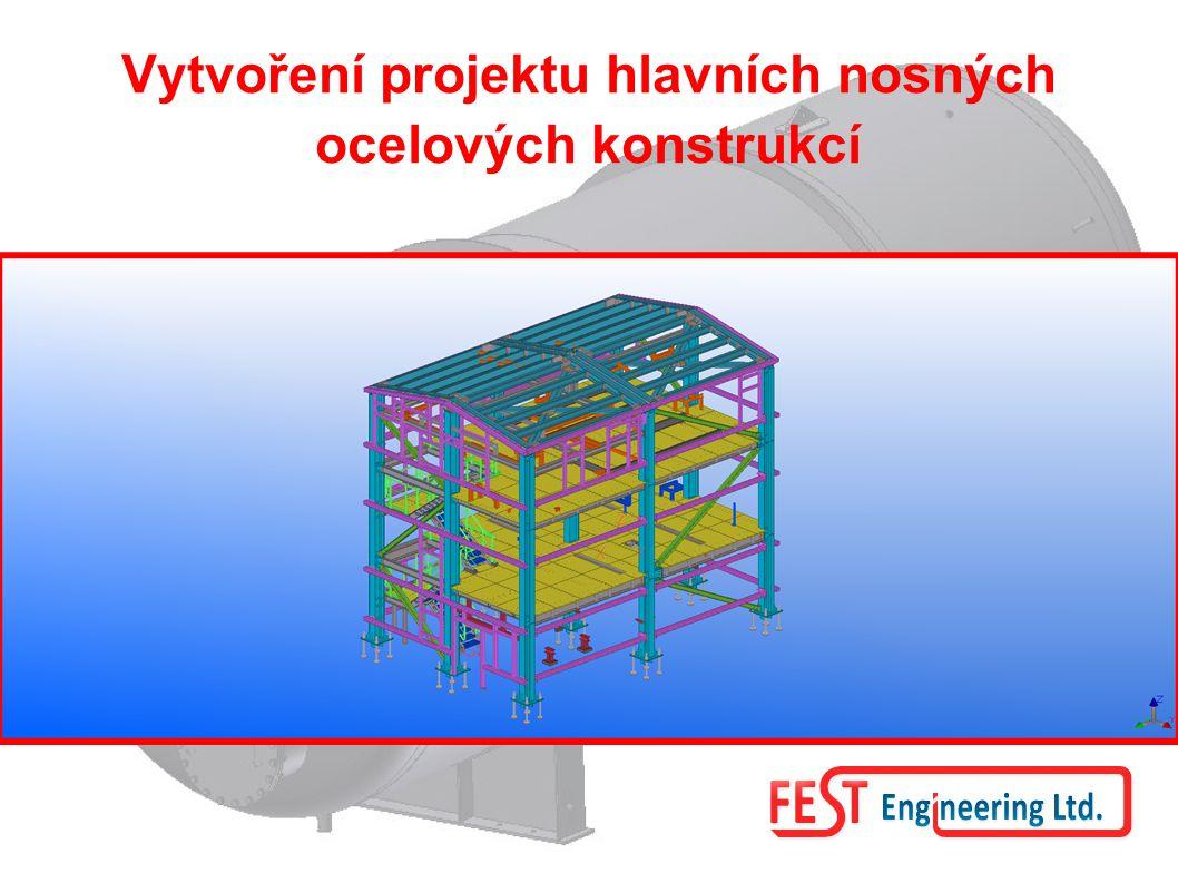 Vytvoření projektu hlavních nosných ocelových konstrukcí