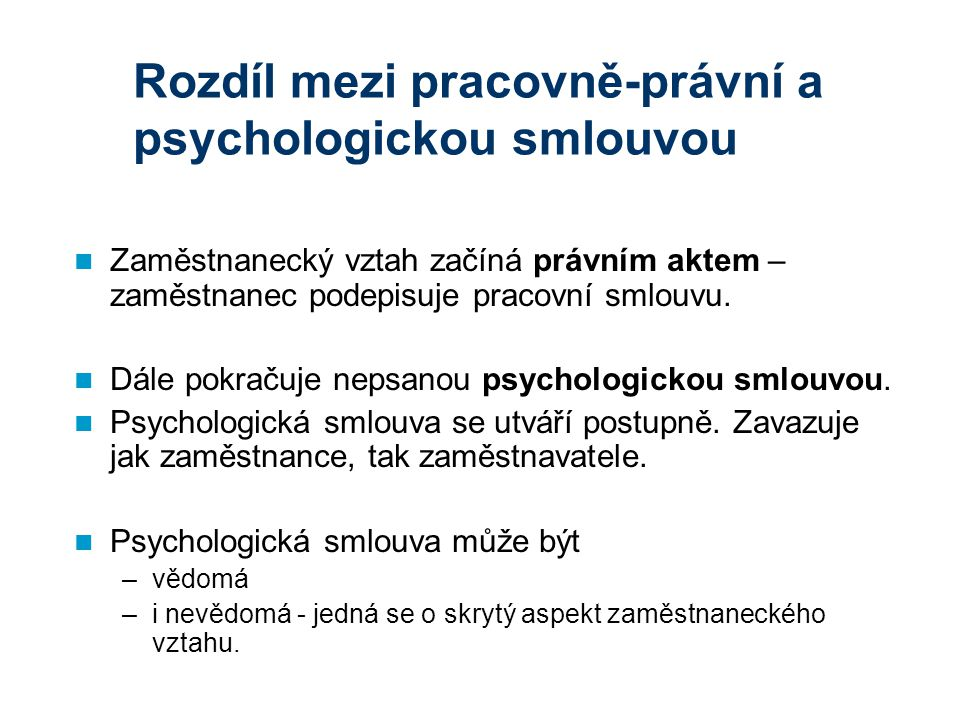Rozdíl mezi pracovně-právní a psychologickou smlouvou