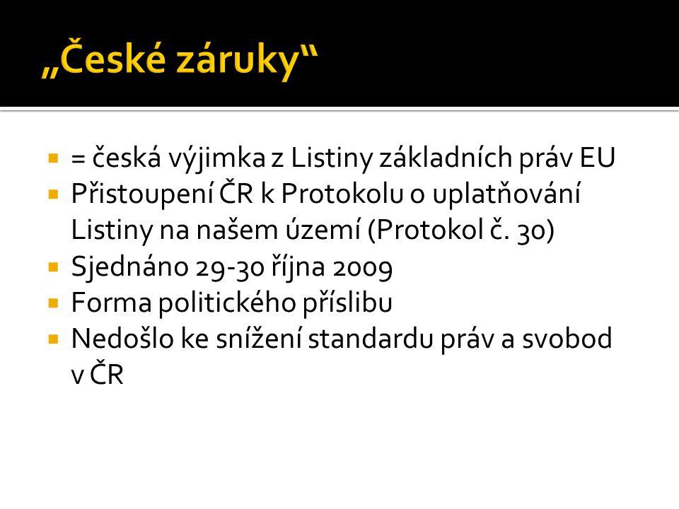 """""""České záruky = česká výjimka z Listiny základních práv EU"""