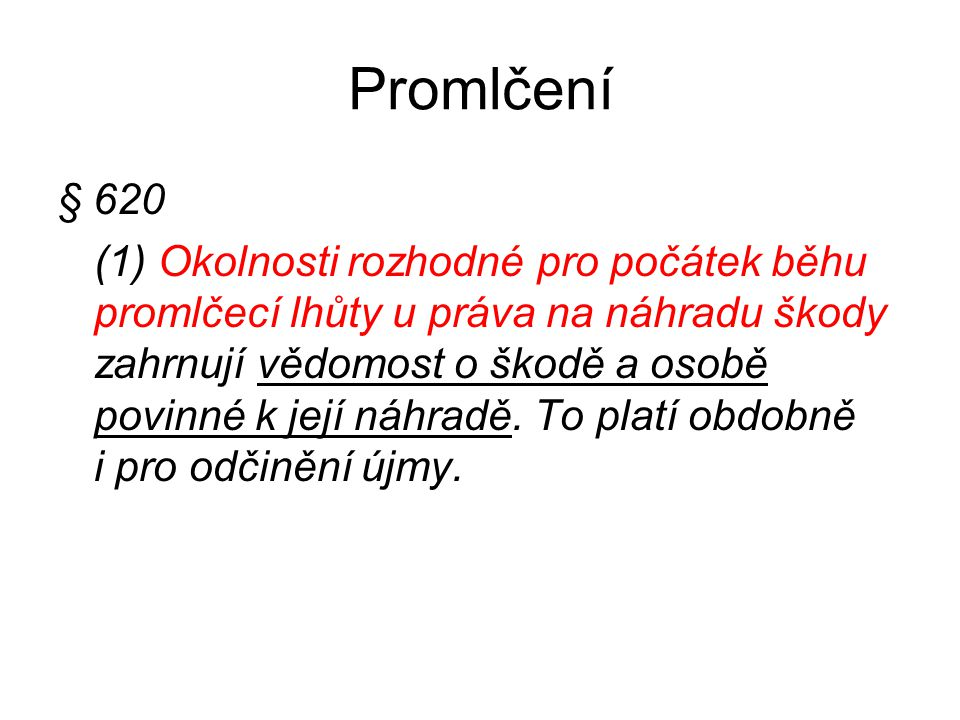 Promlčení § 620.