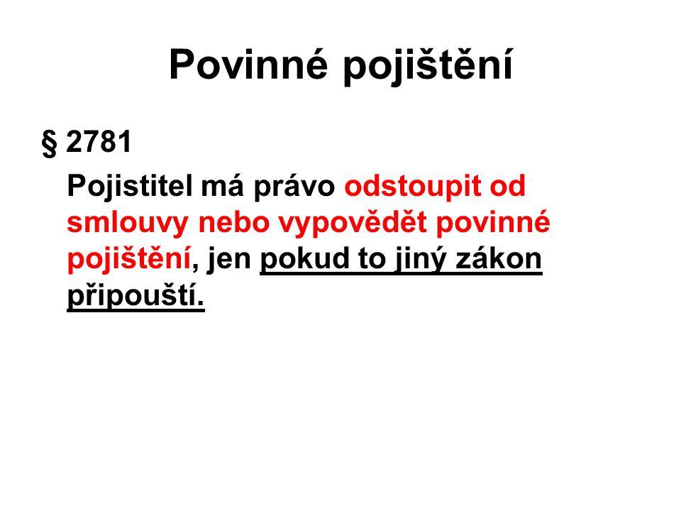 Povinné pojištění § 2781.