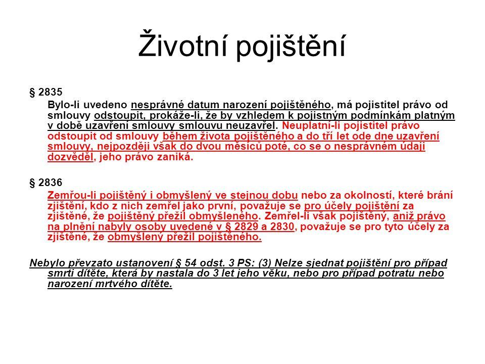 Životní pojištění § 2835.