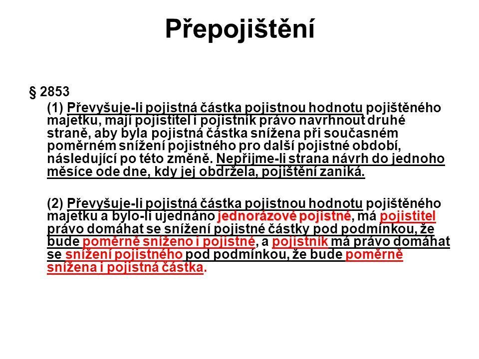 Přepojištění § 2853.