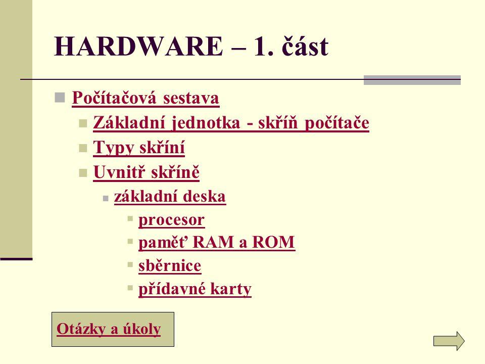 HARDWARE – 1. část Počítačová sestava