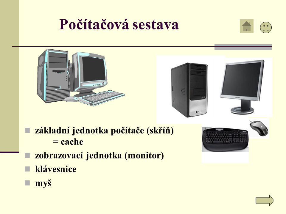 Počítačová sestava základní jednotka počítače (skříň) = cache