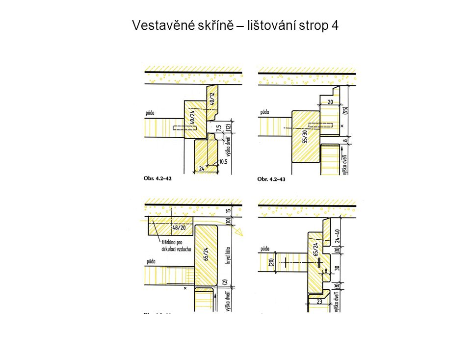 Vestavěné skříně – lištování strop 4