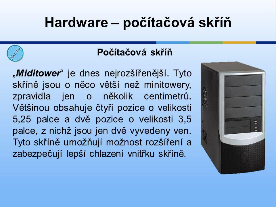 Hardware – počítačová skříň
