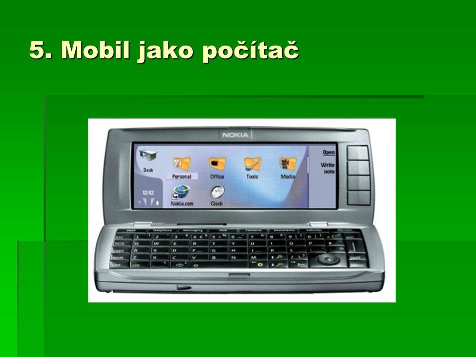 5. Mobil jako počítač