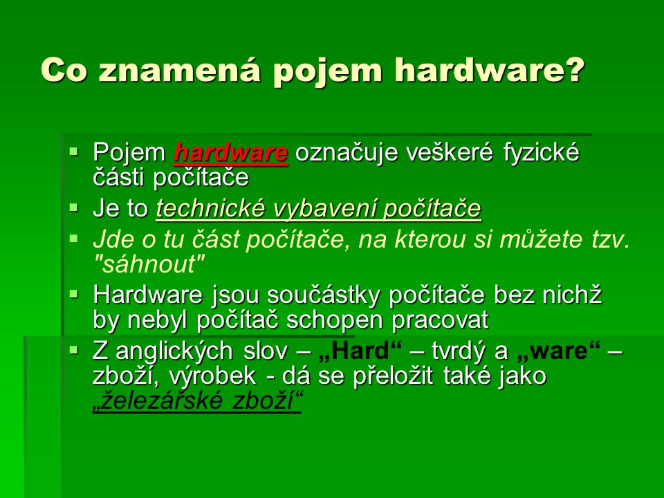 Co znamená pojem hardware