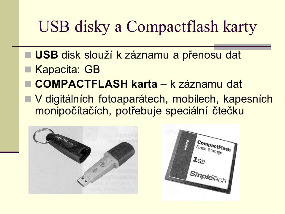 USB disky a Compactflash karty