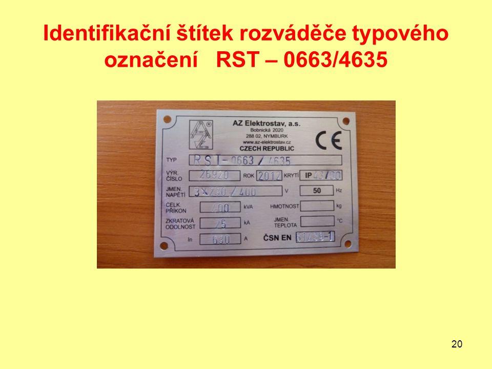 Identifikační štítek rozváděče typového označení RST – 0663/4635