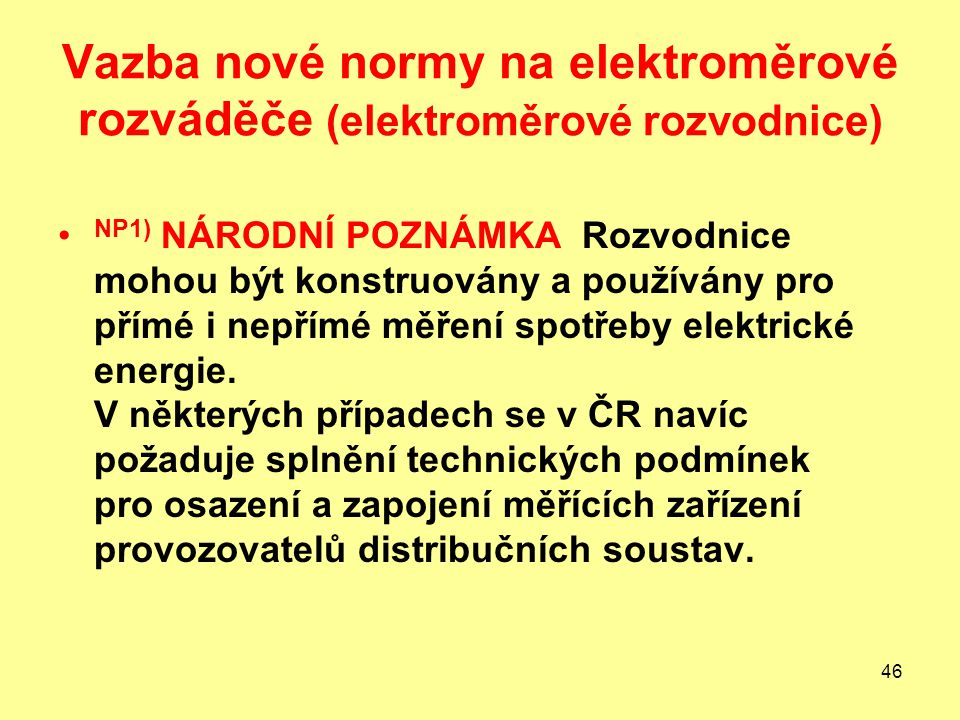 Vazba nové normy na elektroměrové rozváděče (elektroměrové rozvodnice)