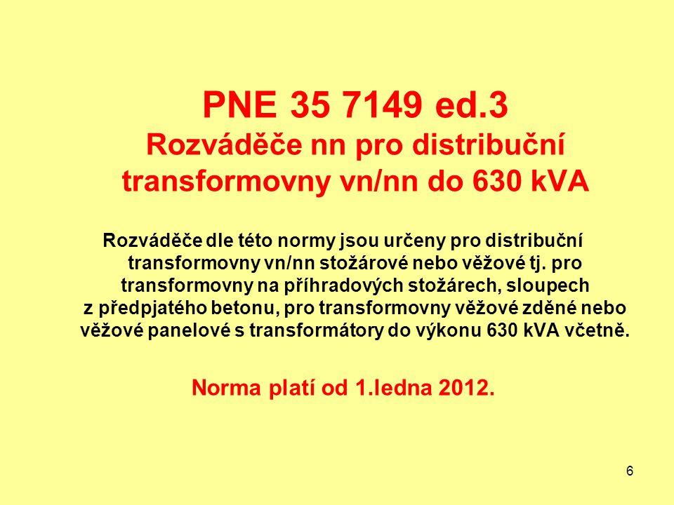PNE 35 7149 ed.3 Rozváděče nn pro distribuční transformovny vn/nn do 630 kVA